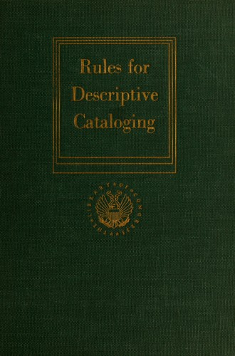 Rules for descriptive cataloging in the Library of Congress.