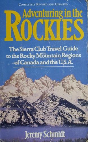 Adventuring in the Rockies