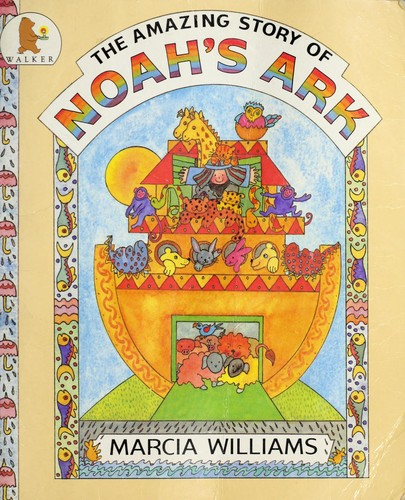 The amazing story of Noah's ark.