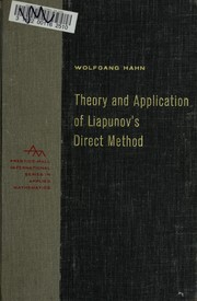 Theory and application of Liapunov&#39;s direct method by Hahn, Wolfgang
