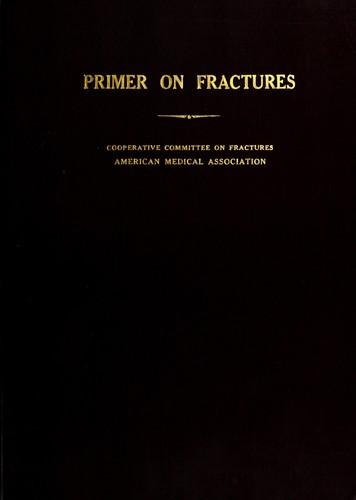 Download Illustrated primer on fractures