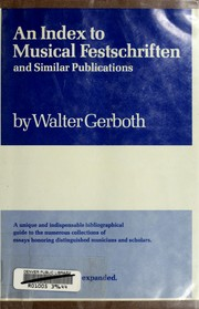 An index to musical Festschriften and similar publications by Walter Gerboth