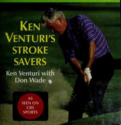 Download Ken Venturi's stroke savers