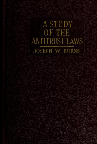 A study of the antitrust laws