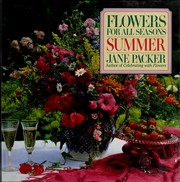 Flowers for all seasons by Jane Packer