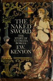 The naked sword by F. W. Kenyon