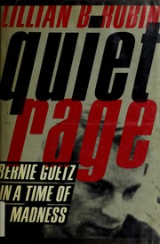 Quiet rage by Lillian B. Rubin