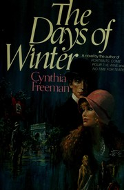 The days of winter by Cynthia Freeman