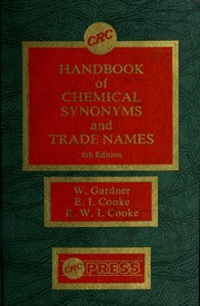 Chemical synonyms and trade names by Gardner, William