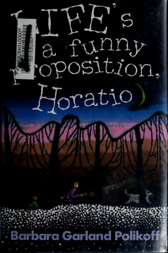 Download Life's a funny proposition, Horatio