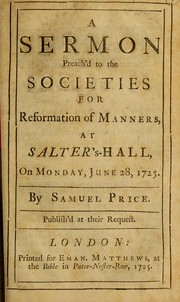 A sermon preachd to the Societies for Reformation of Manners, at Salters-Hall, on Monday, June 28, 1725