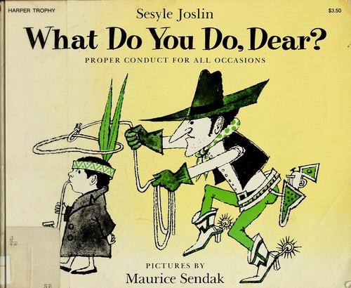 What do you do, dear?