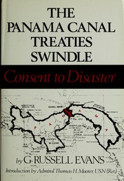 The Panama Canal Treaties Swindle by G. Russell Evans