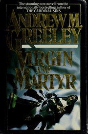 Cover of: Virgin and martyr by Andrew M. Greeley