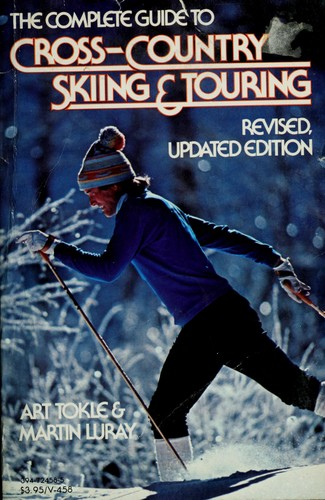 Download The complete guide to cross-country skiing and touring