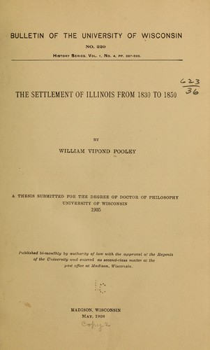 The settlement of Illinois from 1830 to 1850.