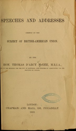 Speeches and addresses chiefly on the subject of British-American union.