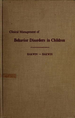 Clinical management of behavior disorders in children