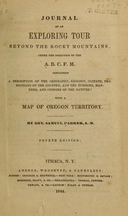 Journal of an exploring tour beyond the Rocky Mountains by Parker, Samuel