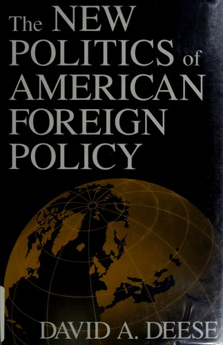 Download The new politics of American foreign policy