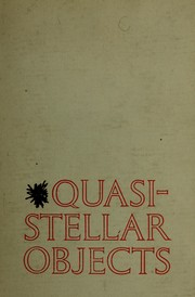 Quasi-stellar objects by Geoffrey R. Burbidge