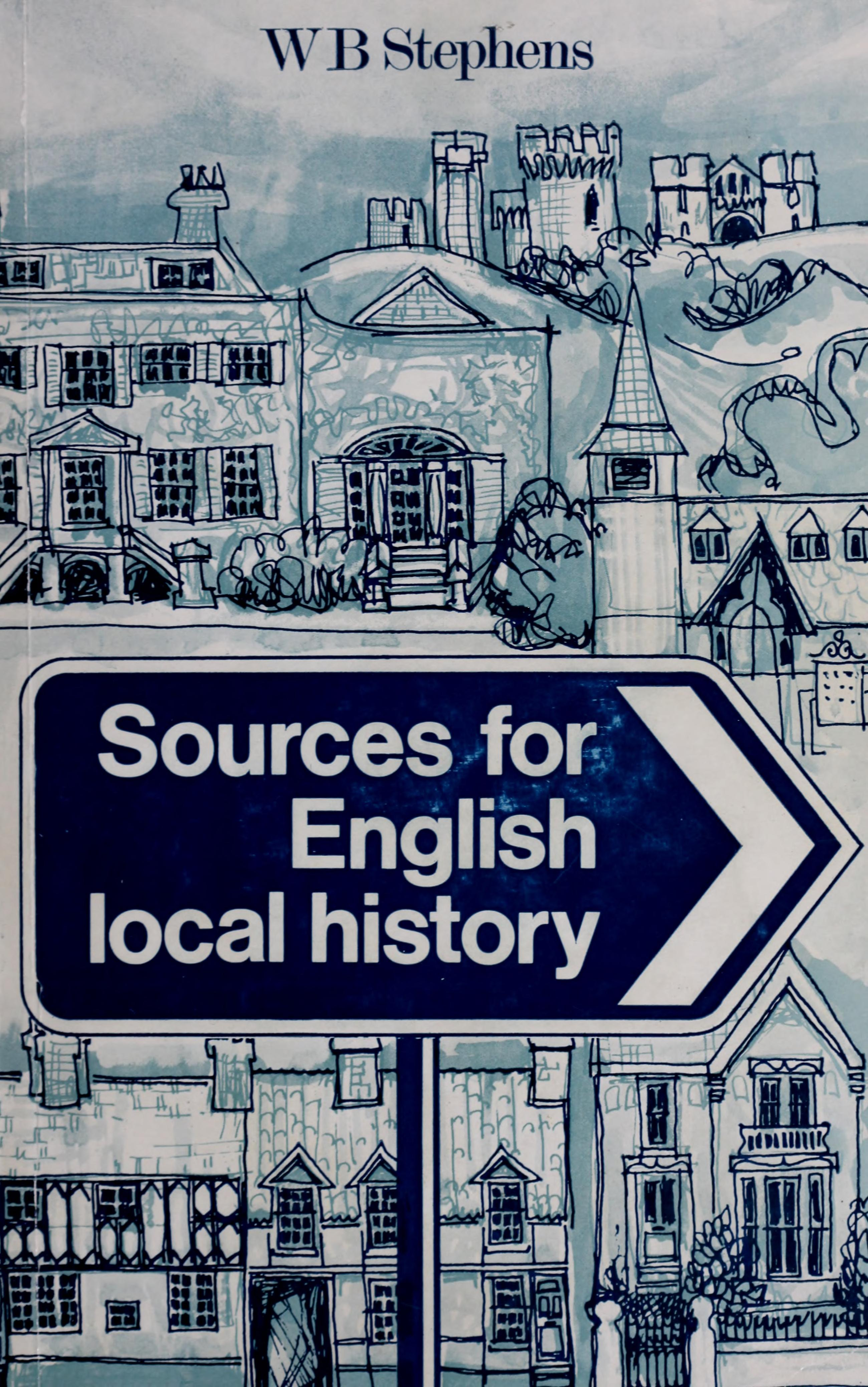 Sources for English Local History (Sources of History)
