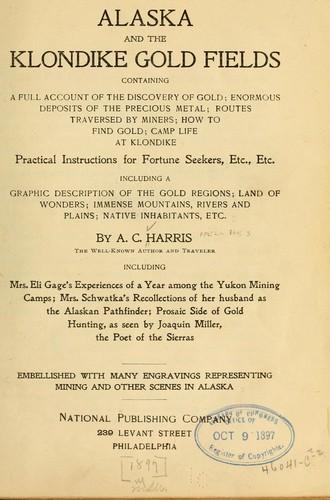 Download Alaska and the Klondike gold fields …