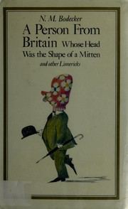 A person from Britain whose head was the shape of a mitten and other limericks PDF