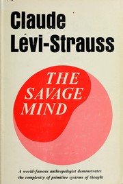 Pense sauvage by Claude Levi-Strauss