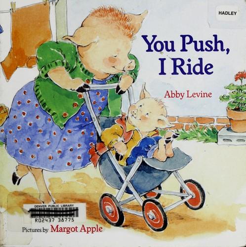 You push, I ride