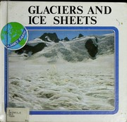 Glaciers and ice sheets by G. de Q. Robin