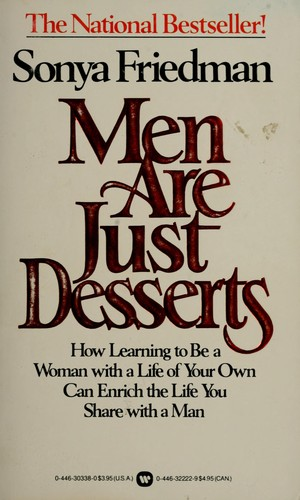 Men are just desserts