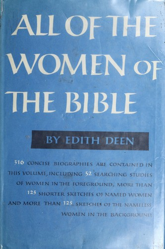 All of the women of the Bible.