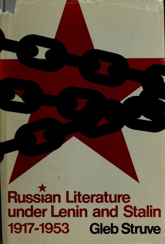 Download Russian literature under Lenin and Stalin, 1917-1953.