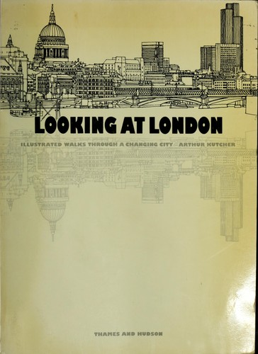 Looking at London by Arthur Kutcher