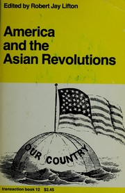 America and the Asian revolutions by Robert Jay Lifton