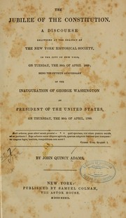 The jubilee of the Constitution by Adams, John Quincy