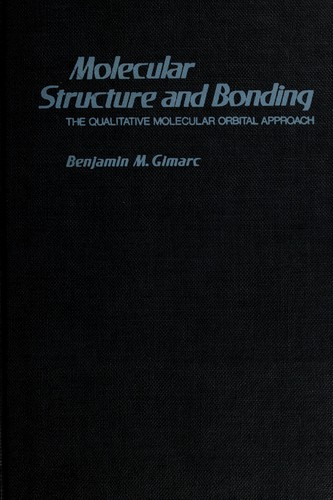 Molecular structure and bonding by Benjamin M. Gimarc