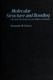 Cover of: Molecular structure and bonding by Benjamin M. Gimarc