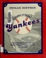 Play ball with the Yankees by Phyllis Hoffman