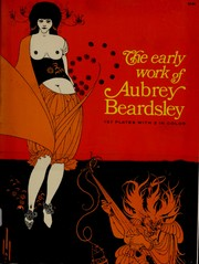 The early work of Aubrey Beardsley by Aubrey Vincent Beardsley