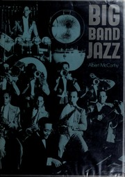 Big band jazz by Albert J. McCarthy
