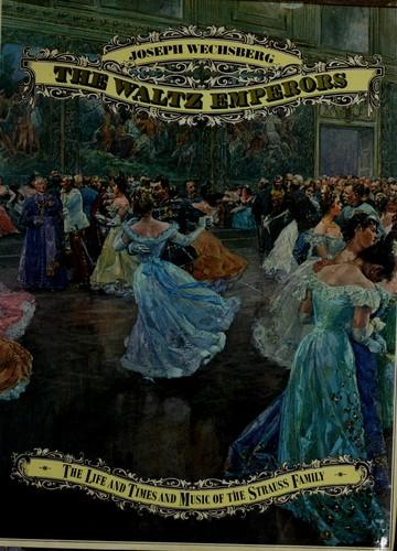 The waltz emperors