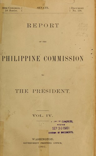 Report of the Philippine commission to the President January 31, 1900 -December 20, 1900