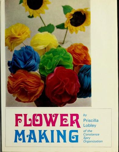 Flower making.