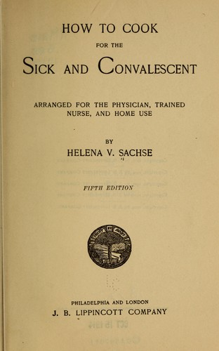 How to cook for the sick and convalescent