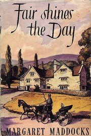 Fair Shines the Day by Margaret Maddocks