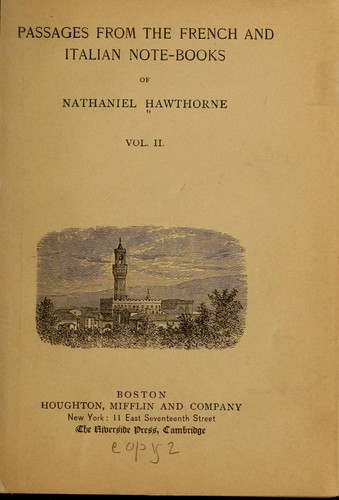 Download Passages from the French and Italian note-books of Nathaniel Hawthorne.