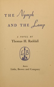 The nymph and the lamp by Thomas Head Raddall