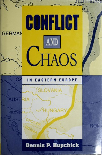 Conflict and chaosin Eastern Europe
